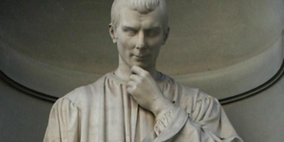 Cours 2 : Machiavel aurait-il réinventé l'action politique?