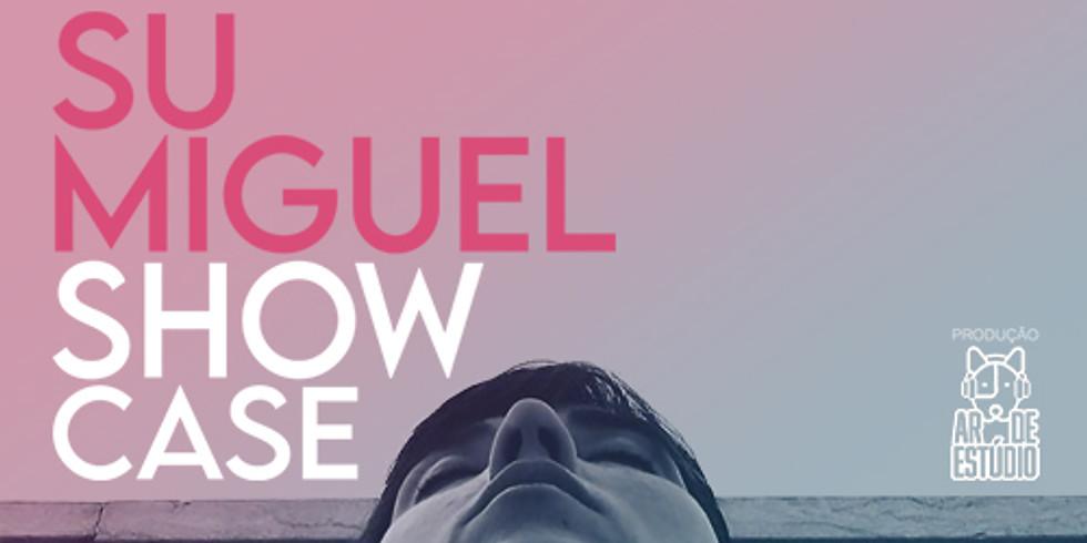 Su Miguel Show Case  - M/6