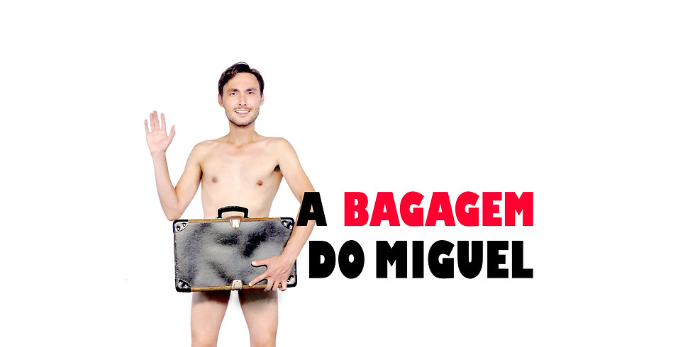A BAGAGEM DO MIGUEL