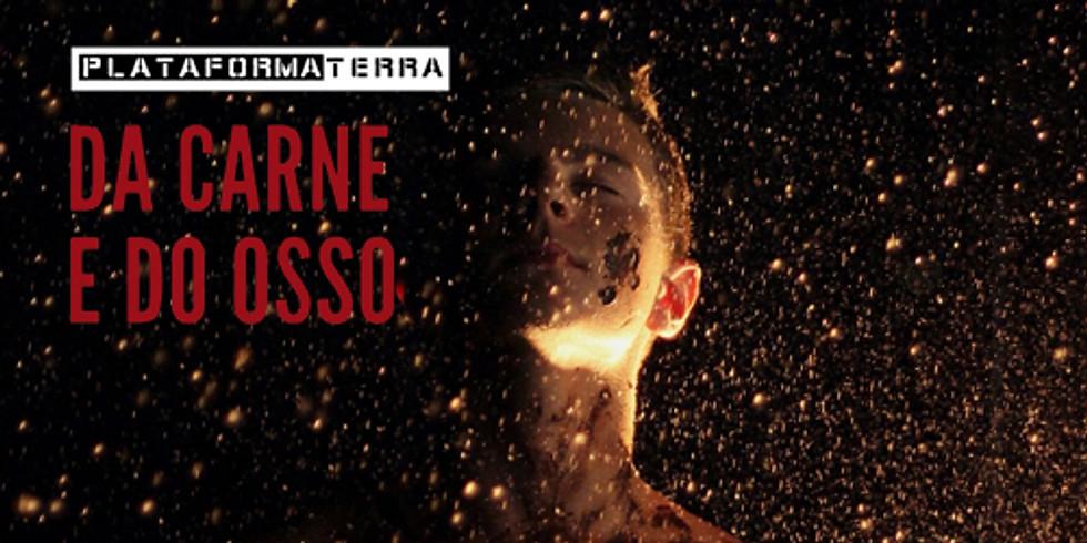 DA CARNE E DO OSSO - M/12