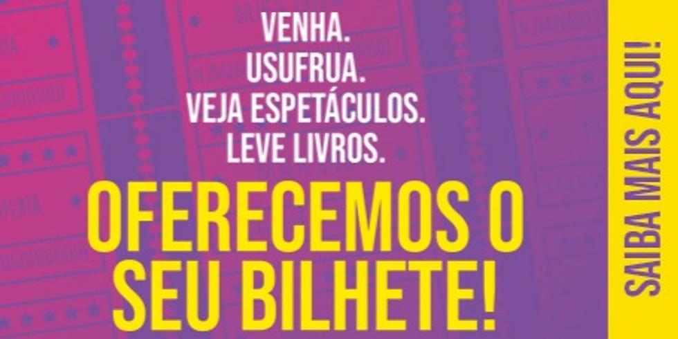 OFERECEMOS O SEU BILHETE