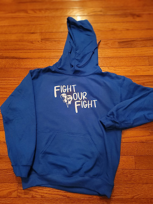 Fight Your Fight pullover hoodie