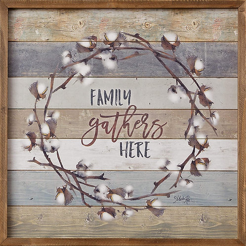 Family Gathers Here Box Sign