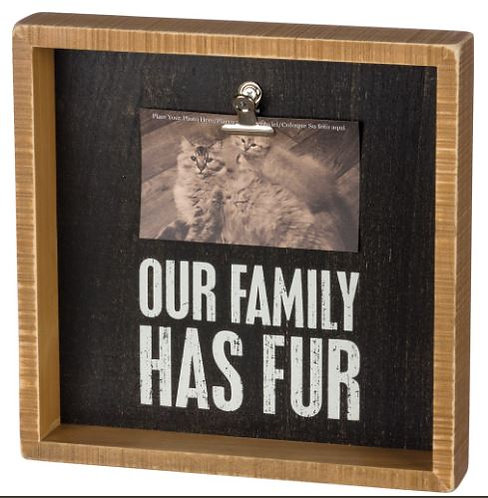 Our Family Has Fur Clip Frame