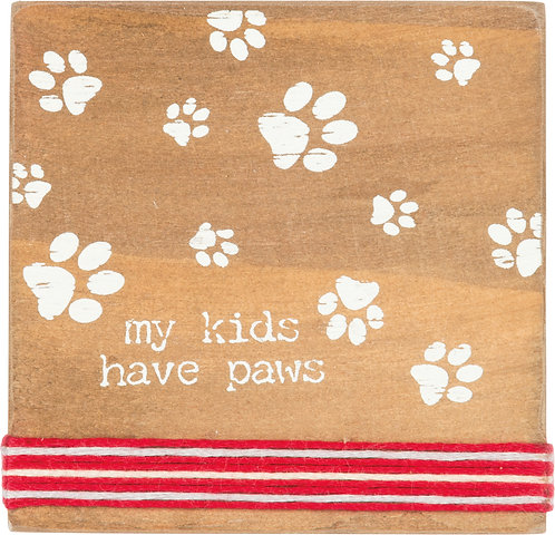 My Kids Have Paws Block Magnet