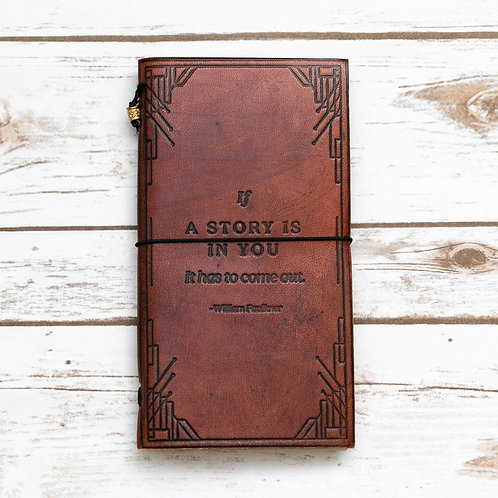 """If a Story is in You"" Traveler's Notebook"