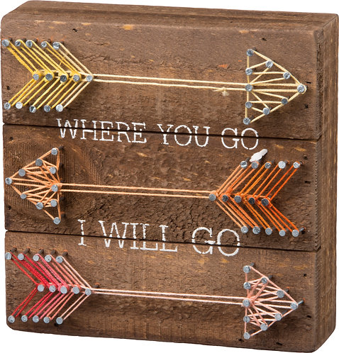 Where You Will Go String Box Sign