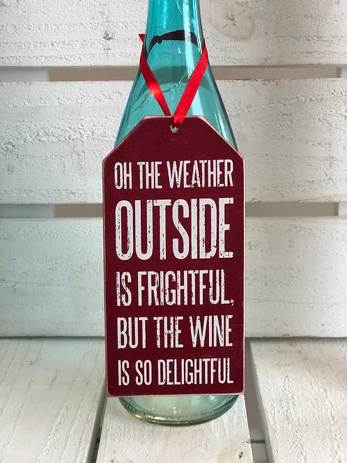 Weather Outside Bottle Tag