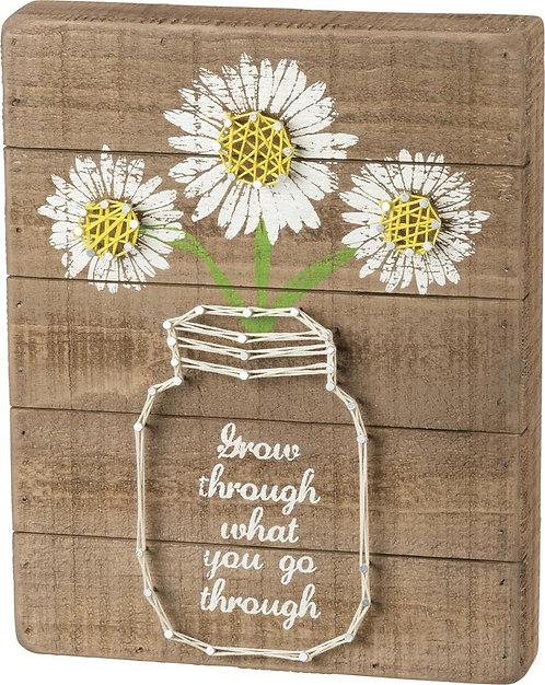 Grow Through String Box Sign