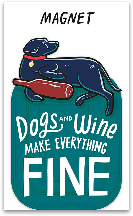 Dogs and Wine Magnet