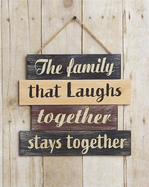Family That Laughs Together Plank Sign