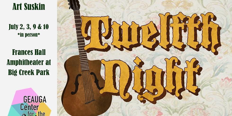 Twelfth Night - July 10th
