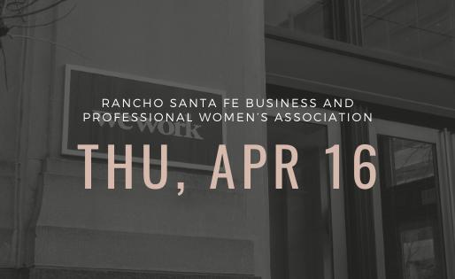 Rancho Santa Fe Business & Professional Women's Association | Speaking Event