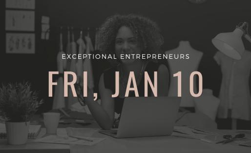 Exceptional Entrepreneurs