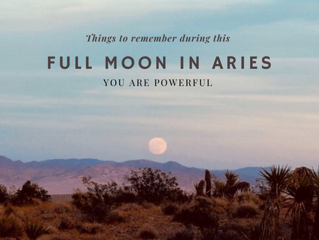 Reminder on this Aries Moon: You are Powerful