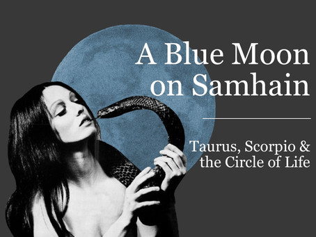 A Blue Moon on Samhain & The Circle of Life