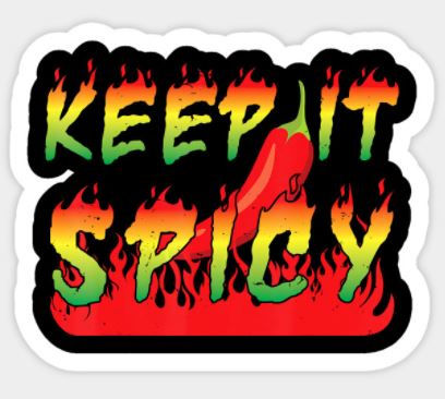 Keep it SPICEY.JPG