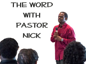 The Word with Pastor Nick