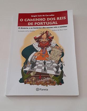 O Caminho dos Reis de Portugal
