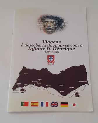 Viagens à Descoberta do Algarve com o Infante D, Henrique