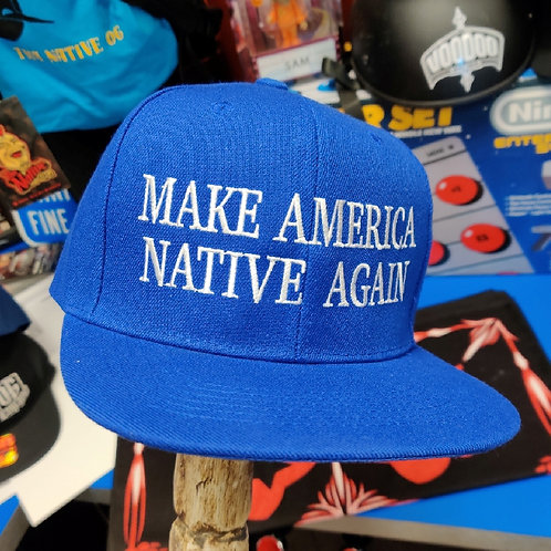 Make America Native Again (Royal Blue) Snapback Hat