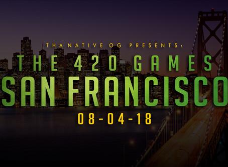 Tha Native Presents The 2018 San Francisco 420 Games