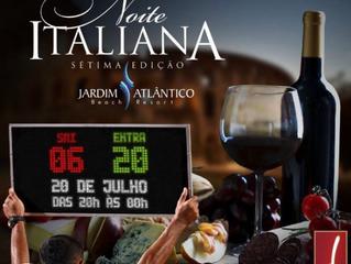 Vem aí a 7ª edição da Noite Italiana no Jardim Atlântico Beach Resort. Confira!