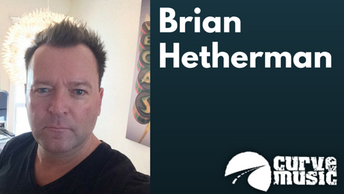 Record Labels and Management – a discussion with Brian Hetherman