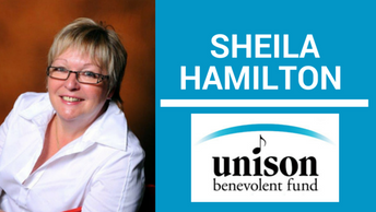 Need Help? Sheila and the Unision Benevolent Fund are here for you