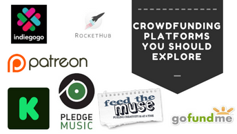 10 Crowdfunding Platforms Every Artists Should Explore!