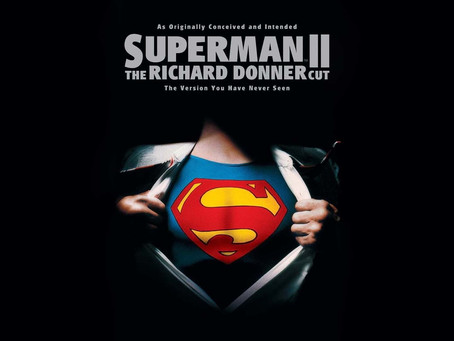My Review on Superman 2: The Richard Donner Cut