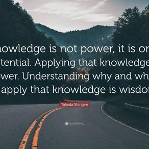 Knowledge, Understanding and Wisdom!