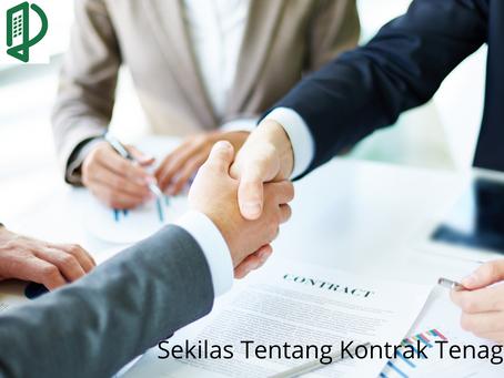 Sekilas Tentang Kontrak Tenaga Kerja