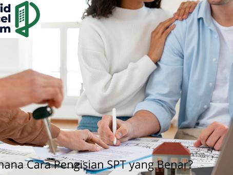 Bagaimana Cara Pengisian SPT yang Benar?