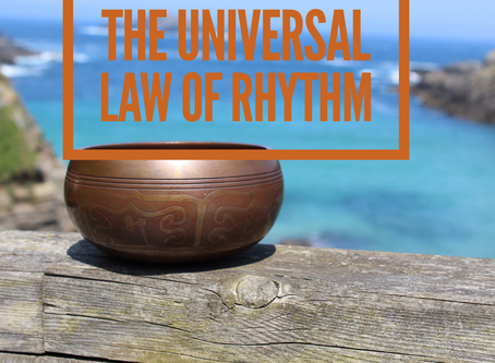 Universal Law Number 11 The Law of Rhythm