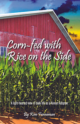 Corn-fed with Rice on the Side book cover