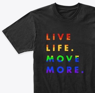 live life move more tee rainbow