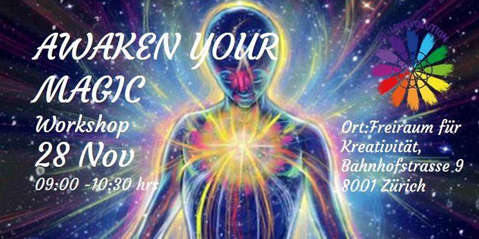 Workshop: Awaken your Magic