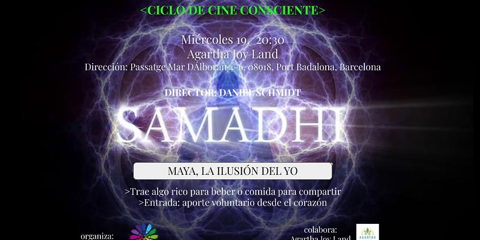 """Samadhi-La Ilusion DEL YO"""", ciclo de cine consciente-Barcelona"""
