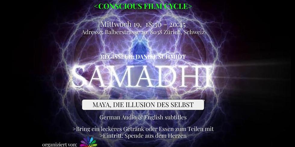 """""""SAMADHI-DIE ILLUSION DES SELBST"""", bewusster Filmzyklus-Schweiz"""