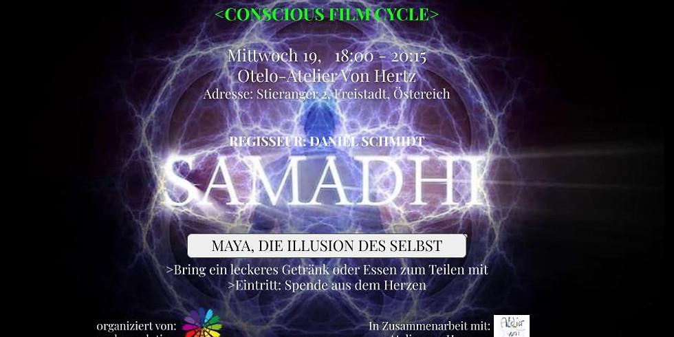 """""""SAMADHI-DIE ILLUSION DES SELBST"""", bewusster Filmzyklus-Östereich"""