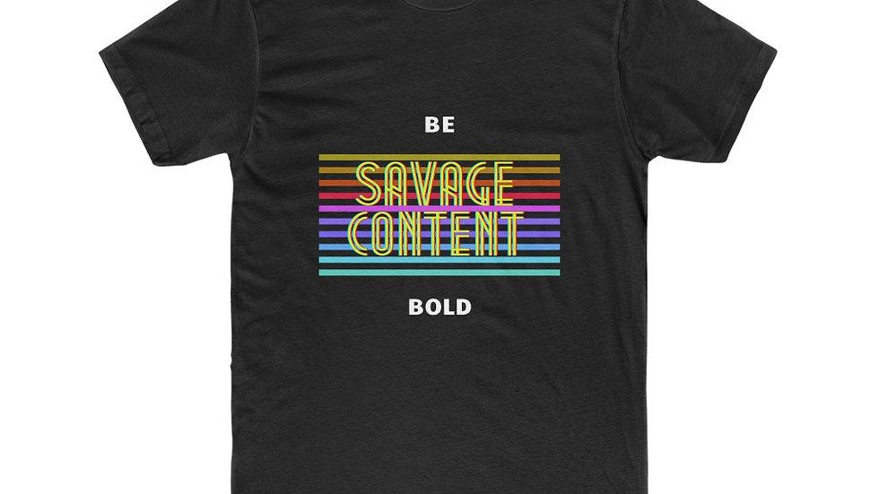 Be Bold - Cotton Crew Tee