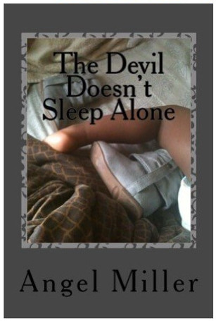 The Devil Doesn't Sleep Alone on Amazon.