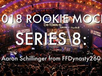 2018 Rookie Mock Draft Series 8: Aaron Schillinger from FFDynasty260
