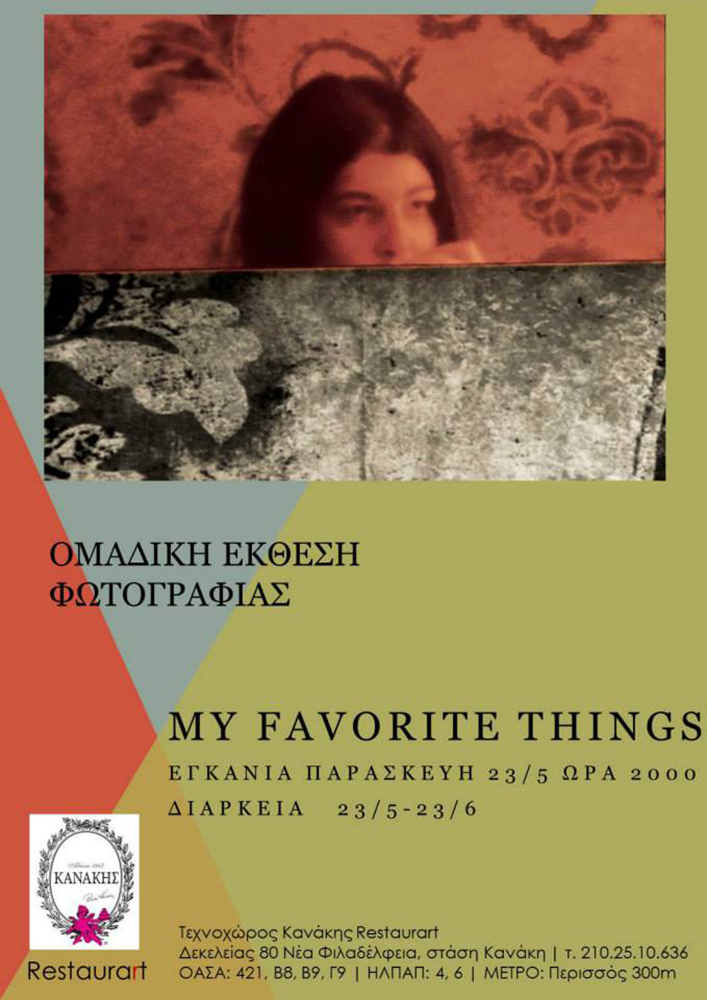 "photography exhibition_"" My favorite things ""_Artplace Kanakis_Athens 23/5/2014"