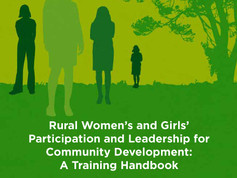 Rural Women's and Girls' Participation and Leadership for Community Development: A Training Hand