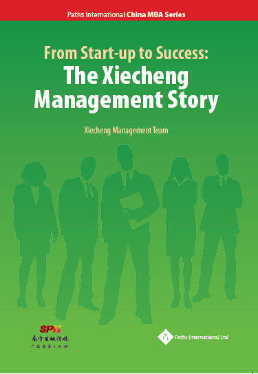 From Start-up to Success: The Xiecheng Management Story