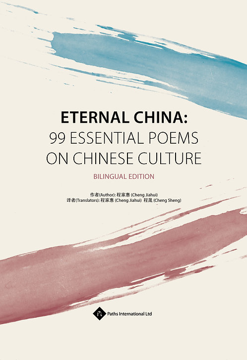 Ebook-Eternal China: 99 Essential Poems on Chinese Culture Bilingual Edition