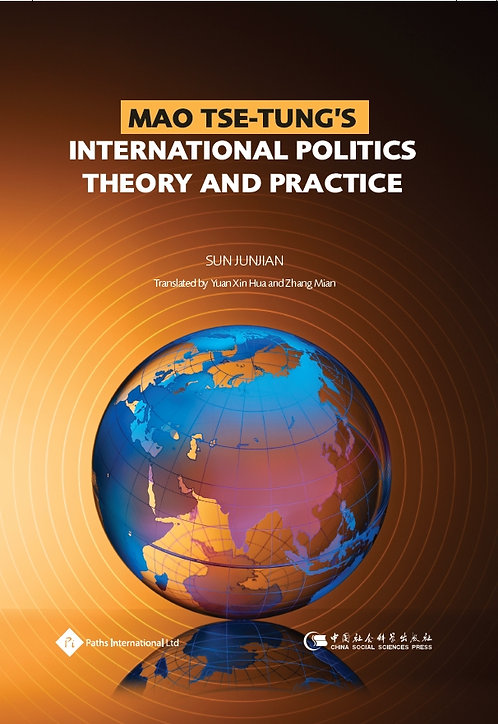 Mao Tse-Tung's International Politics theory and Practice