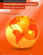 China - Latin America Relations: Review and Analysis (Volume 1)